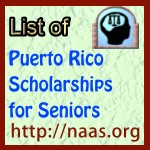 Puerto Rico High-School Senior Scholarships
